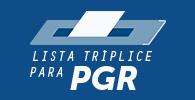 Lista tríplice para PGR