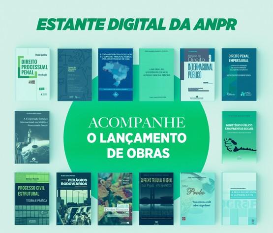 Estante Digital da ANPR - Acompanhe o lançamento de Obras